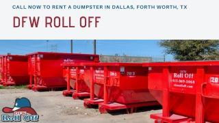 Dumpster Rental Dallas - DFW Roll Off
