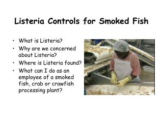 Listeria Controls for Smoked Fish