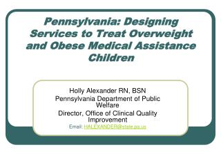 Pennsylvania: Designing Services to Treat Overweight and Obese Medical Assistance Children
