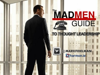 The MadMen Guide to Thought Leadership