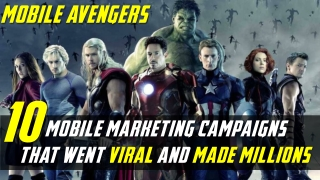 10 Mobile Marketing Campaigns That Went Viral and Made Millions