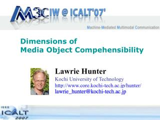 Dimensions of  Media Object Compehensibility