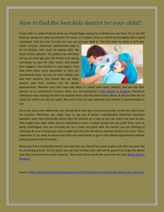Paediatric dentist in Gurgaon    Dental Clinic in Gurgaon