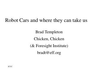 Robot Cars and where they can take us