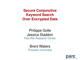 Secure Conjunctive  Keyword Search  Over Encrypted Data