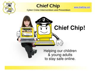 Chief Chip!