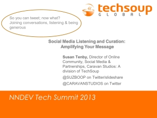 Social Media Listening and Curation: Amplifying Your Message, Finding your Community