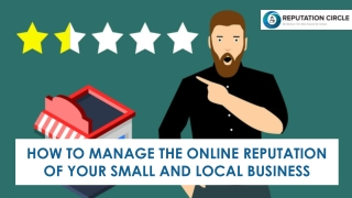 How to Manage the Online Reputation of Your Small and Local Business