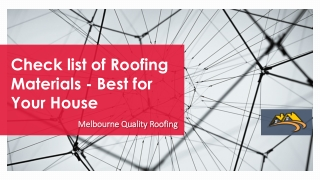 Check list of Roofing Materials - Best for Your House