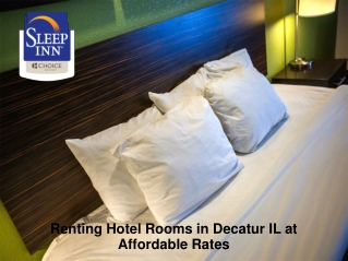 Renting Hotel Rooms in Decatur IL at Affordable Rates