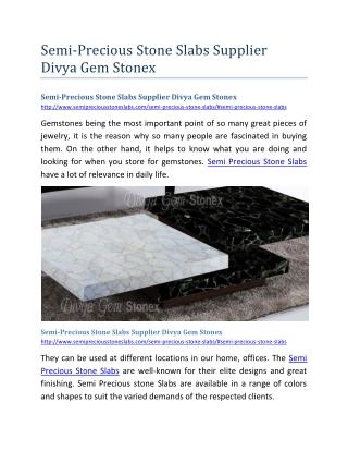 Semi-Precious Stone Slabs Supplier Divya Gem Stonex