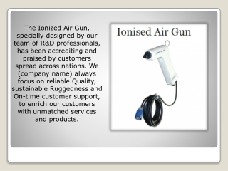 Buy Ionised Air Gun at an Economical Rate