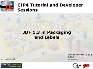 CIP4 Tutorial and Developer Sessions