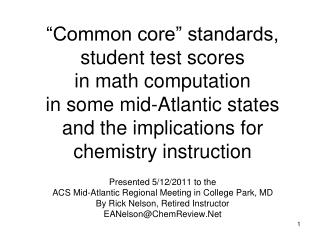 """Common core"" standards, student test scores  in math computation  in some mid-Atlantic states  and the implications"