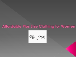 Affordable Plus Size Clothing for Woman -Flyy By Nyte