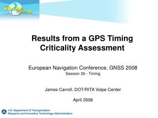 Results from a GPS Timing Criticality Assessment