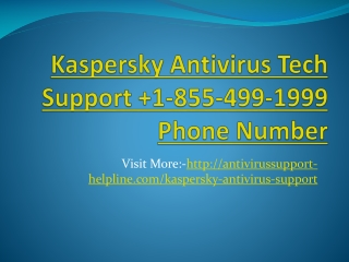 Kaspersky Technical Support 1-855-499-1999 Phone Number.