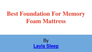 Mattress Foundations to Fit Your Bed | Layla Sleep