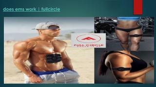 Does Ems Work-fullcircle