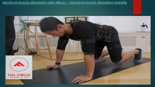 Electrical muscle stimulation side effects electrical muscle stimulation benefits