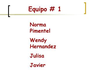 Equipo # 1