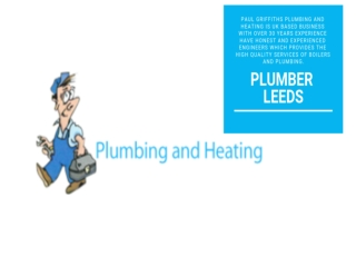 Boiler Installations Leeds - Paul Griffiths Plumbing