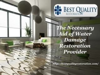 The Necessary Aid of Water Damage Restoration Provider