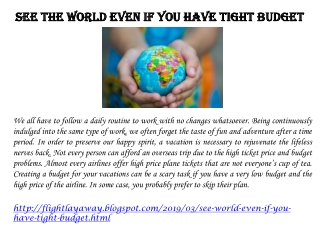 SEE THE WORLD EVEN IF YOU HAVE TIGHT BUDGET
