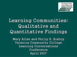 Learning Communities: Qualitative and Quantitative Findings