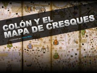 Conferencia Colón y el mapa de Cresques