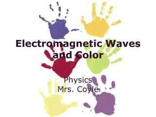 Electromagnetic Waves and Color