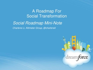 Dreamforce Presentation: A Roadmap for Social Transformation