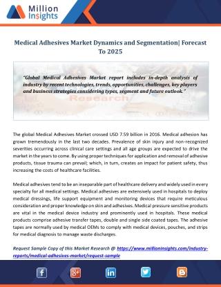 Medical Adhesives Market Dynamics and Segmentation  Forecast To 2025