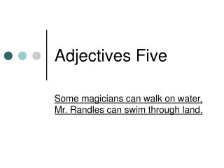 Adjectives Five