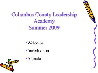 Columbus County Leadership Academy Summer 2009