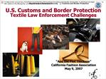 U.S. Customs and Border Protection Textile Law Enforcement Challenges