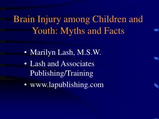 Brain Injury among Children and Youth: Myths and Facts