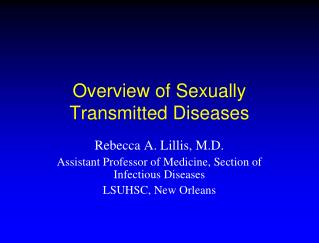 Overview of Sexually Transmitted Diseases