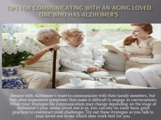 Tips for Communicating with An Aging Loved One Who Has Alzheimer's