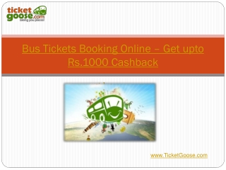 Bus Tickets Booking Online – Get upto Rs.1000 Cashback