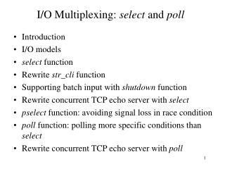 I/O Multiplexing:  select  and  poll