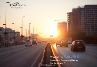 What is a LED Retrofit Kit?