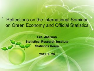 Reflections on the International Seminar on Green Economy and Official Statistics