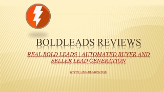27 BoldLeads Customer References & 7 Customer Videos BoldLeads Reviews