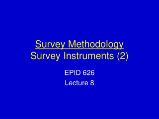 Survey Methodology Survey Instruments 2