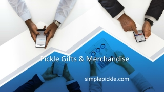 Pickle Gifts & Merchandise - Simple Pickle Merchandise