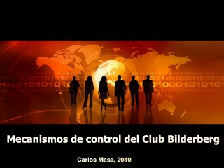 Mecanismos de control del club Bilderberg
