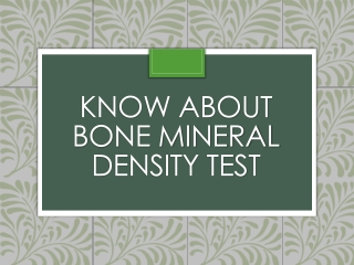 Know About bone mineral density test | Bone Mineral Density Test in Bangalore
