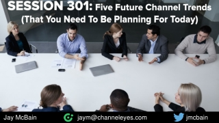 Association of Strategic Alliance Professionals (ASAP) - Five Future Channel Trends That You Need To Be Planning For Tod
