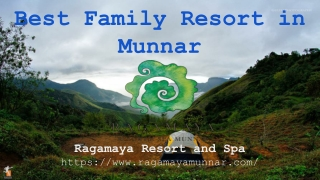 Best Family Resort in Munnar